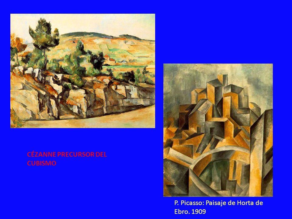 P. Picasso: Paisaje de Horta de Ebro. 1909 CÉZANNE PRECURSOR DEL CUBISMO