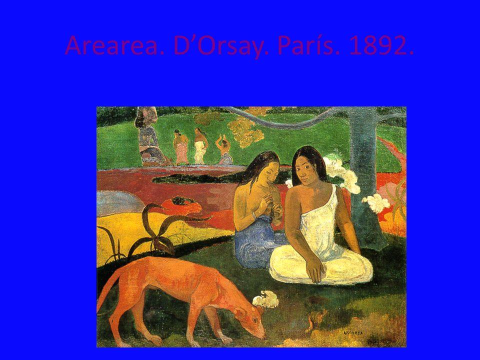 Arearea. DOrsay. París. 1892.