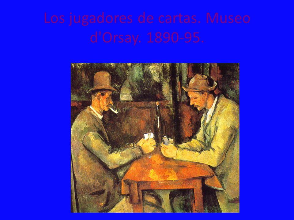 Los jugadores de cartas. Museo d'Orsay. 1890-95.