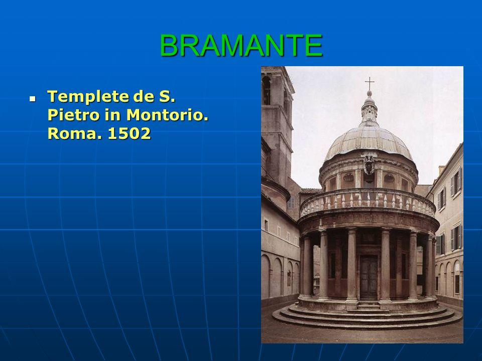 BRAMANTE Santa Maria delle Grazie. Milán 1492. Santa Maria della Consolazione. Todi. 1508