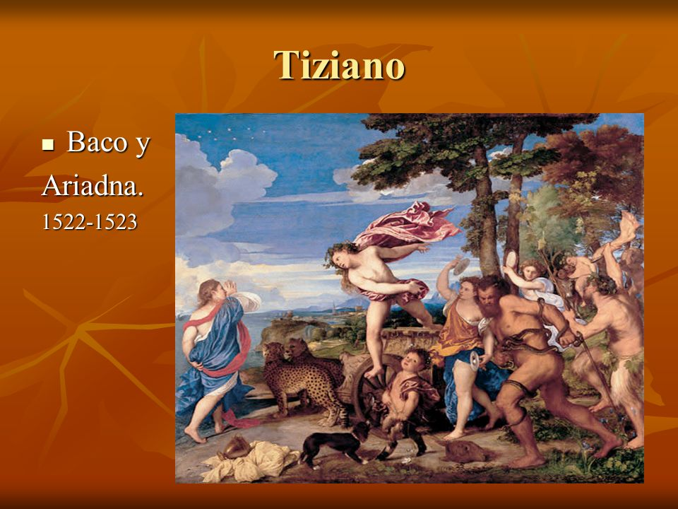 Tiziano Baco y Baco yAriadna.1522-1523