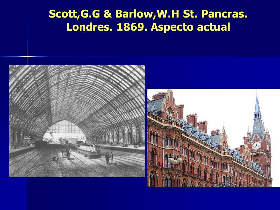 Scott,G.G & Barlow,W.H St. Pancras. Londres. 1869. Aspecto actual