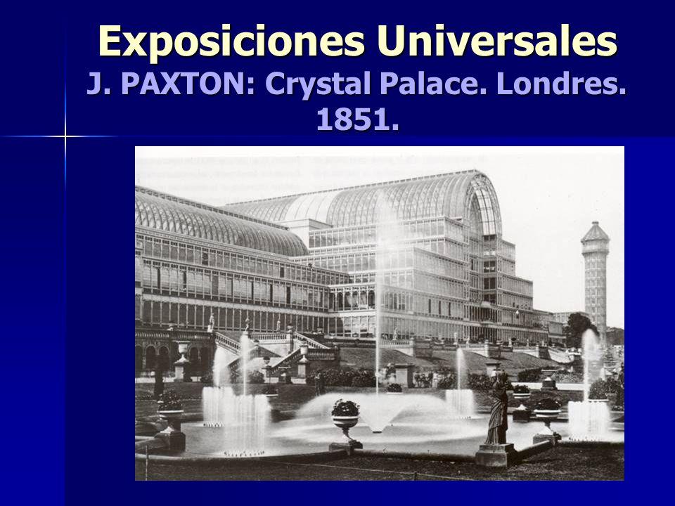 Exposiciones Universales J. PAXTON: Crystal Palace. Londres. 1851.