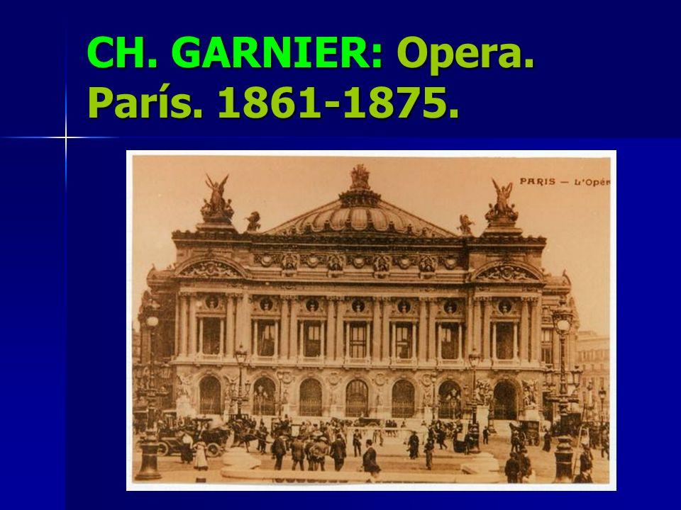 Ópera. París. Charles Garnier. 1861-1874