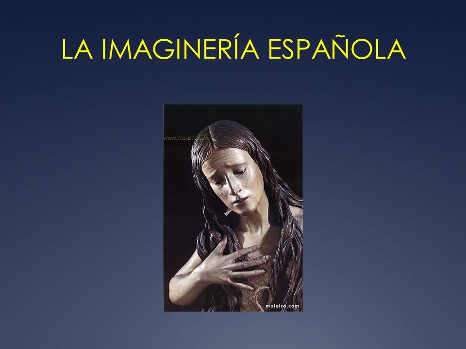 LA IMAGINERÍA ESPAÑOLA