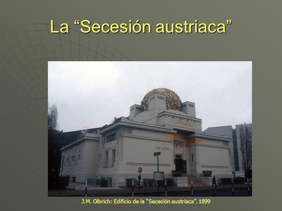 La Secesión austriaca J.M. Olbrich: Edificio de la Secesión austriaca. 1899