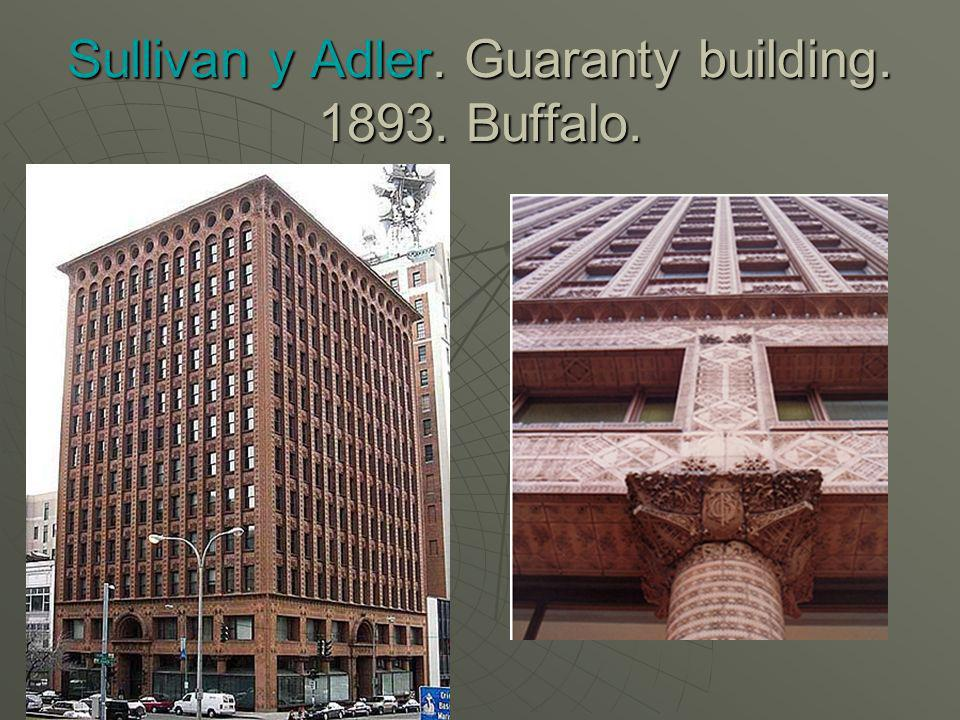 Sullivan y Adler. Guaranty building. 1893. Buffalo.