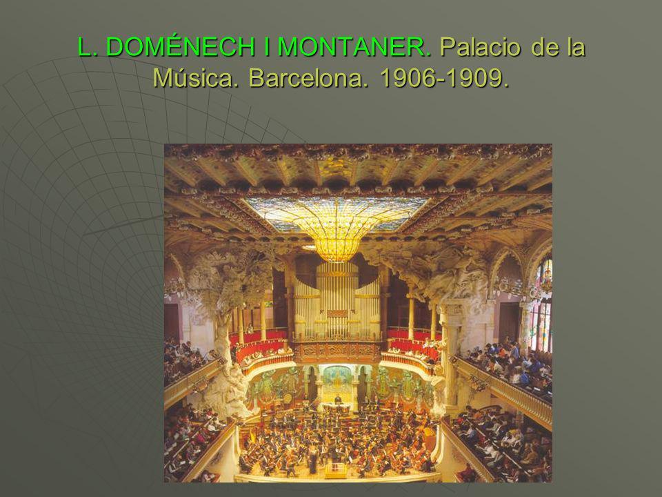 L. DOMÉNECH I MONTANER. Palacio de la Música. Barcelona. 1906-1909.
