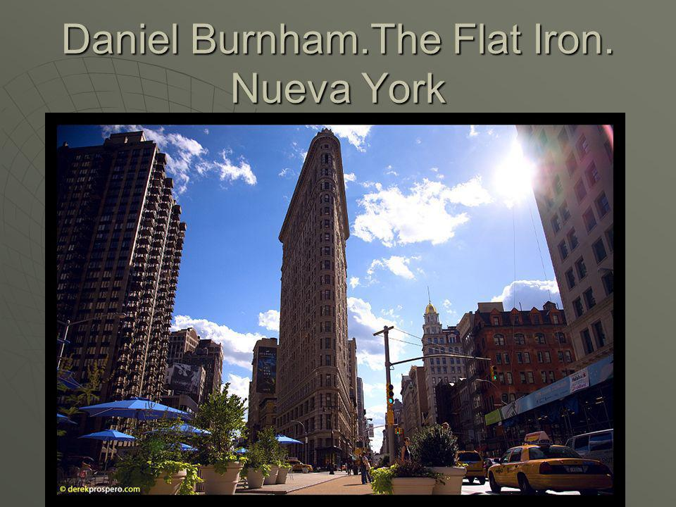 Daniel Burnham.The Flat Iron. Nueva York