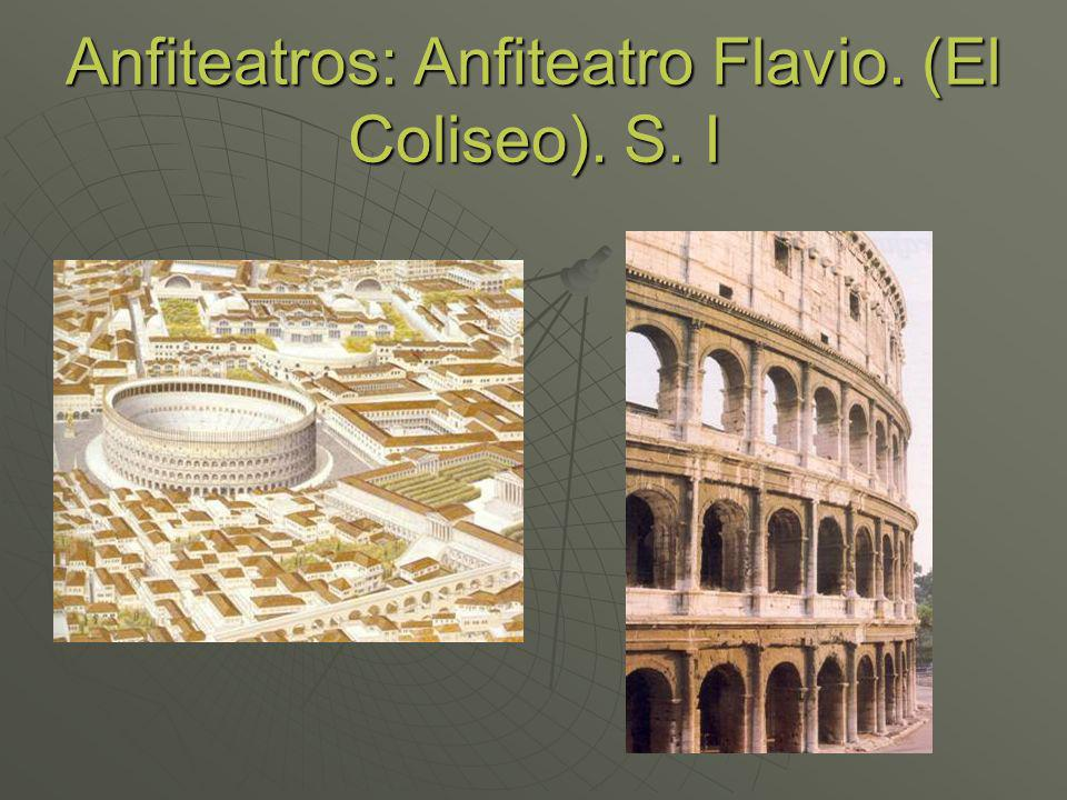 Anfiteatros: Anfiteatro Flavio. (El Coliseo). S. I