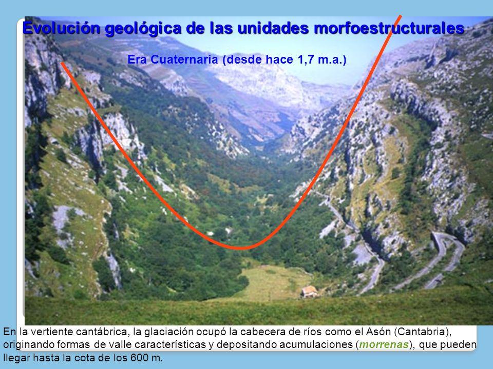 En la vertiente cantábrica, la glaciación ocupó la cabecera de ríos como el Asón (Cantabria), originando formas de valle características y depositando
