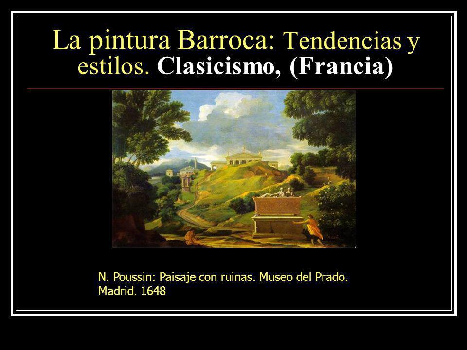 La pintura Barroca: Tendencias y estilos.Clasicismo, ( Italia) A.
