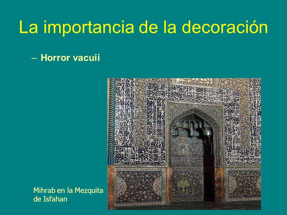 La importancia de la decoración –Horror vacuii Mihrab en la Mezquita de Isfahan