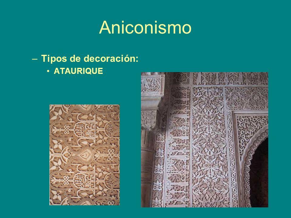 Aniconismo –Tipos de decoración: ATAURIQUE