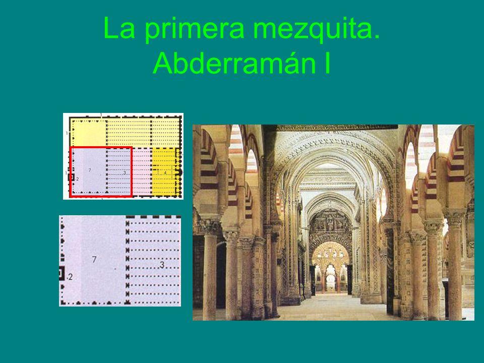 La primera mezquita. Abderramán I