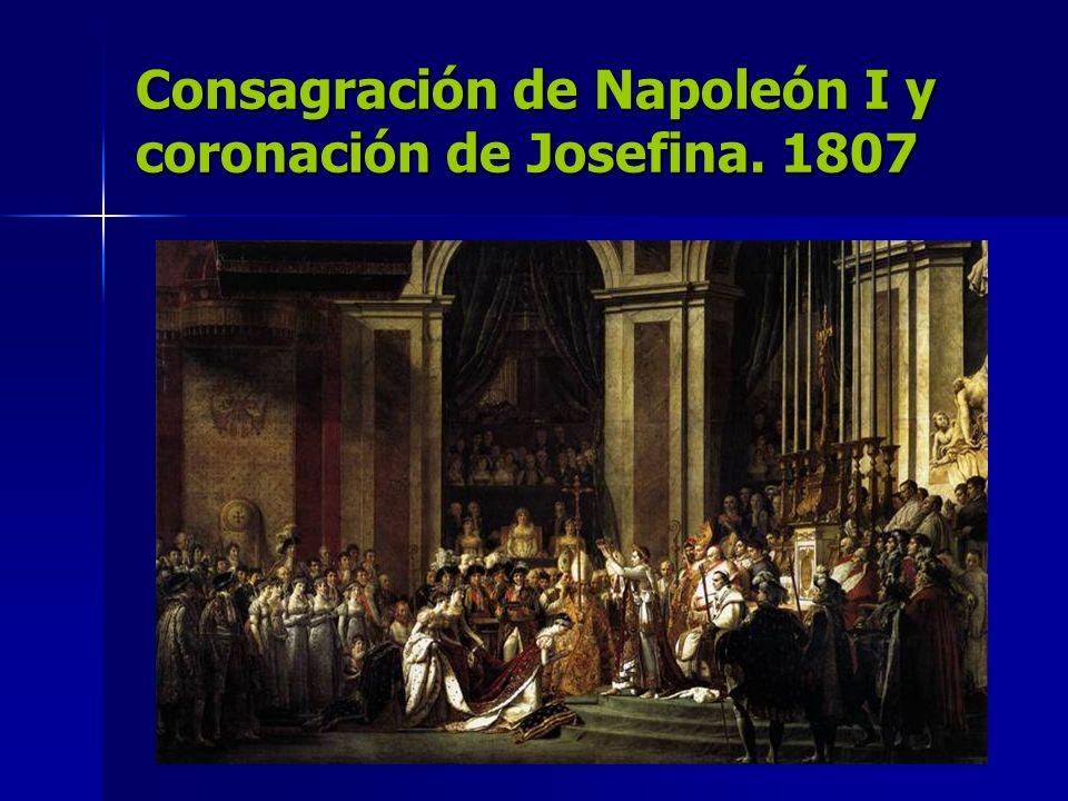 Consagración de Napoleón I y coronación de Josefina. 1807