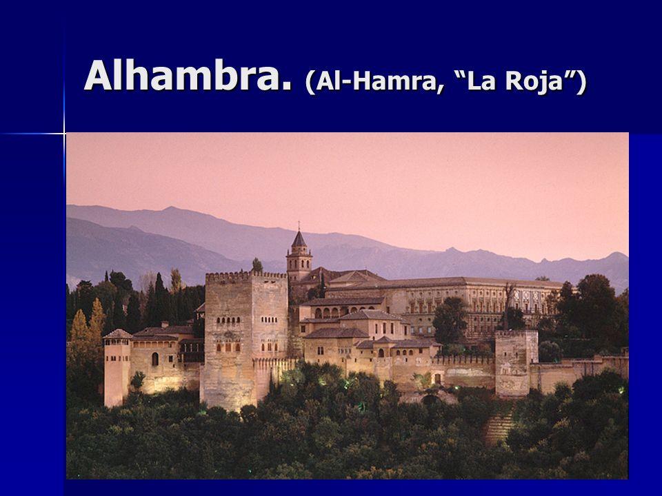 Alhambra. (Al-Hamra, La Roja)