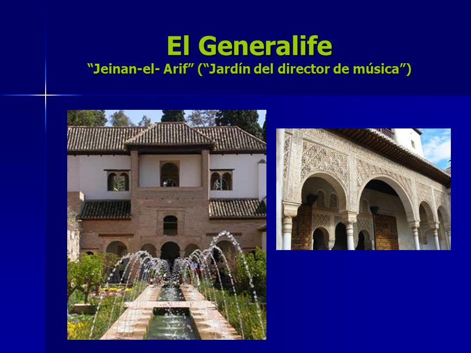 El Generalife Jeinan-el- Arif (Jardín del director de música)