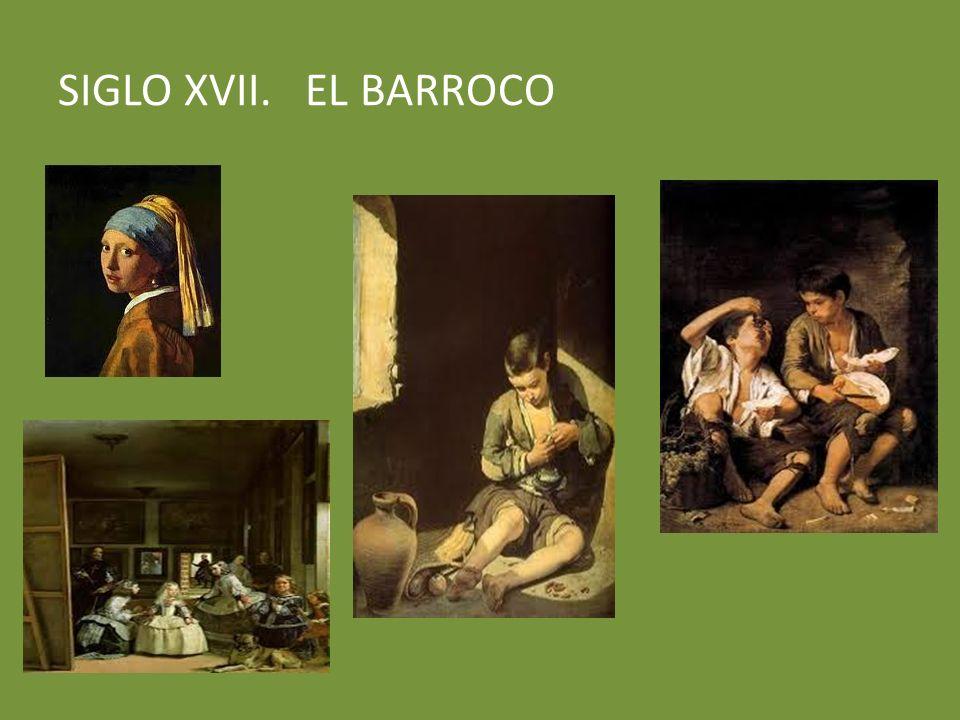 SIGLO XVII. EL BARROCO