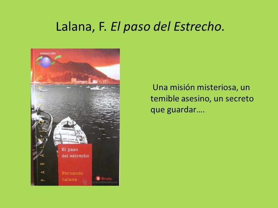 Lalana, F. El paso del Estrecho.