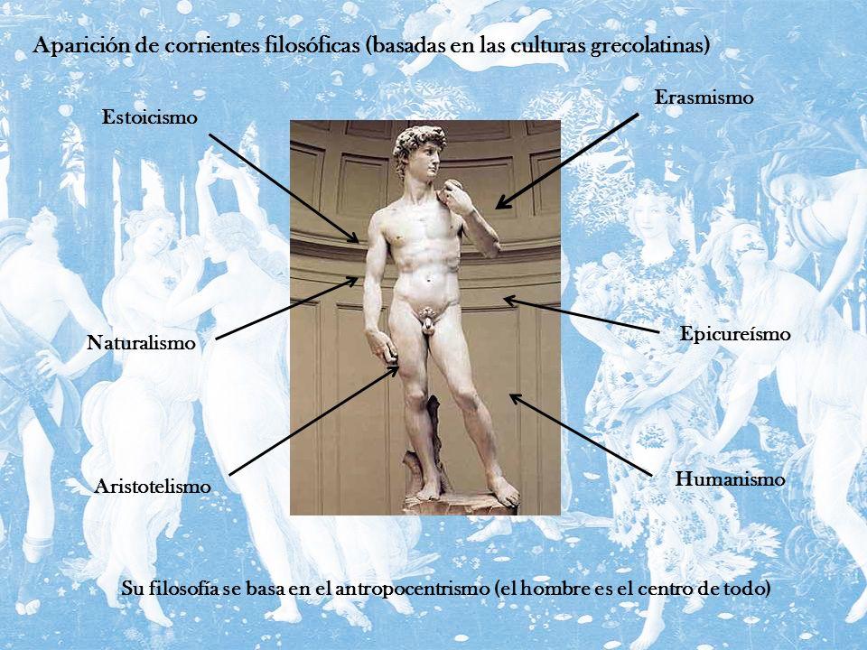 Aparición de corrientes filosóficas (basadas en las culturas grecolatinas) Su filosofía se basa en el antropocentrismo (el hombre es el centro de todo