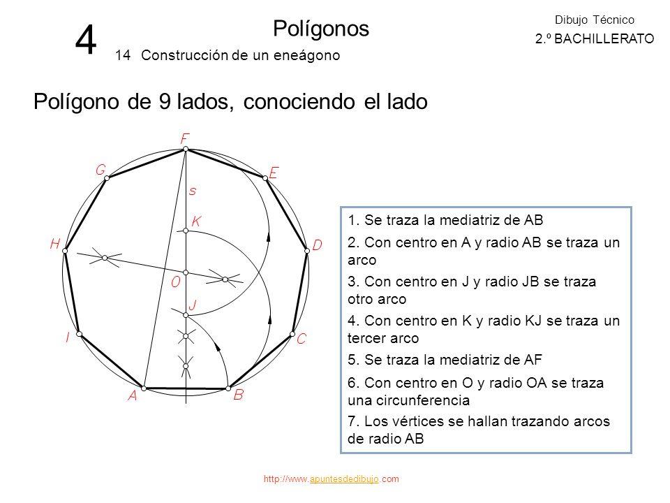 http://www.apuntesdedibujo.comapuntesdedibujo 4 Polígonos 13 Dibujo Técnico 2.º BACHILLERATO Construcción de un octógono Polígono de 8 lados, conocien