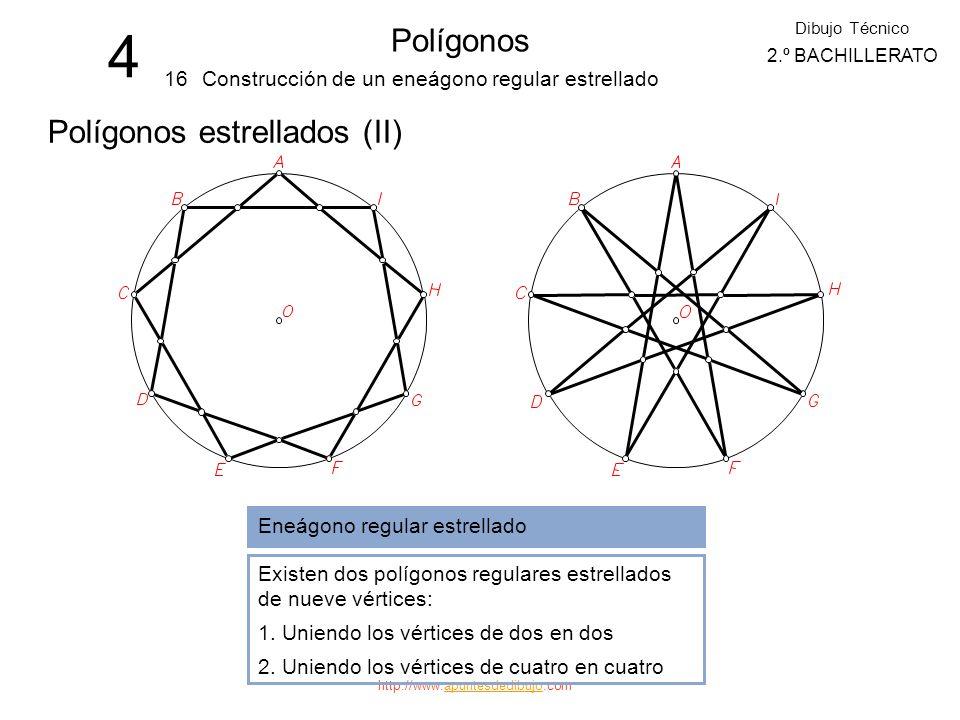 http://www.apuntesdedibujo.comapuntesdedibujo 4 Polígonos 15 Dibujo Técnico 2.º BACHILLERATO Construcción de un octógono regular estrellado Polígonos