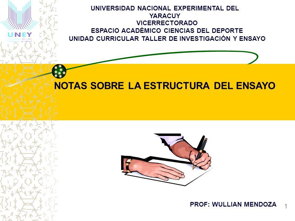 VICERRECTORADO ESPACIO ACADÉMICO CIENCIAS DEL DEPORTE UNIDAD CURRICULAR TALLER DE INVESTIGACIÓN Y ENSAYO UNIVERSIDAD NACIONAL EXPERIMENTAL DEL YARACUY