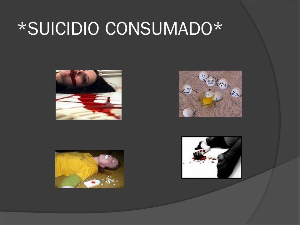 *SUICIDIO CONSUMADO*