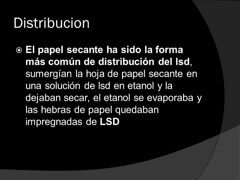 Distribucion El papel secante ha sido la forma más común de distribución del lsd, sumergían la hoja de papel secante en una solución de lsd en etanol