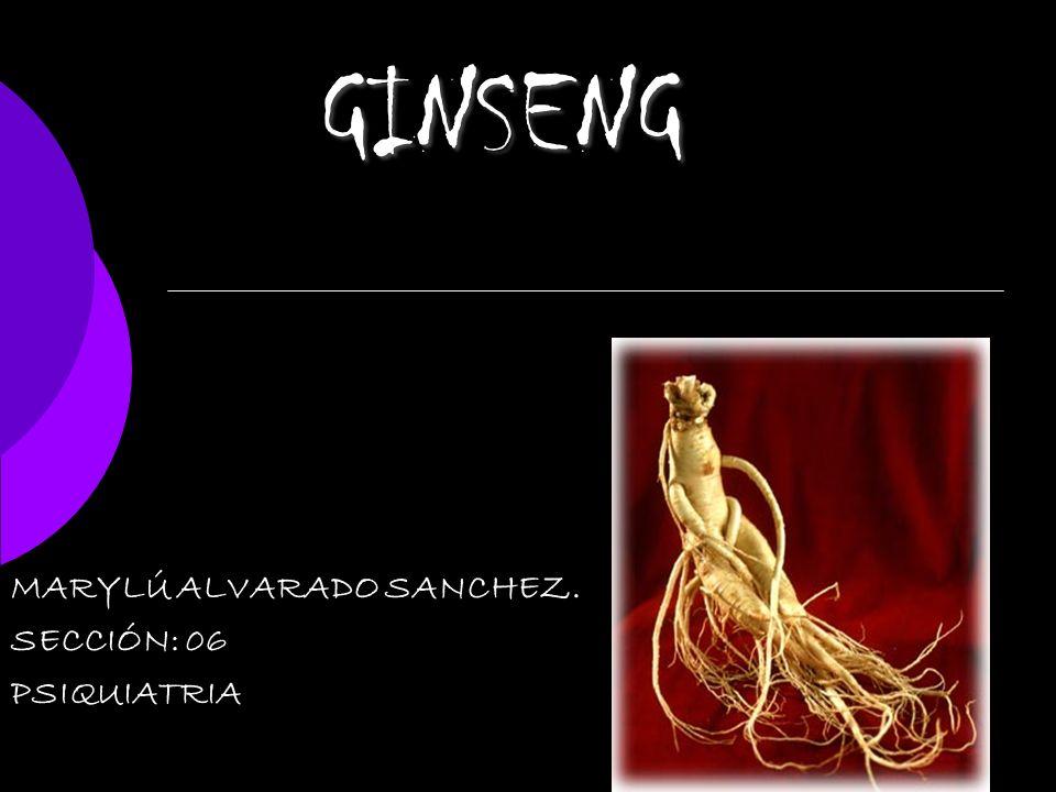 GINSENG MARYLÚ ALVARADO SANCHEZ. SECCIÓN: 06 PSIQUIATRIA