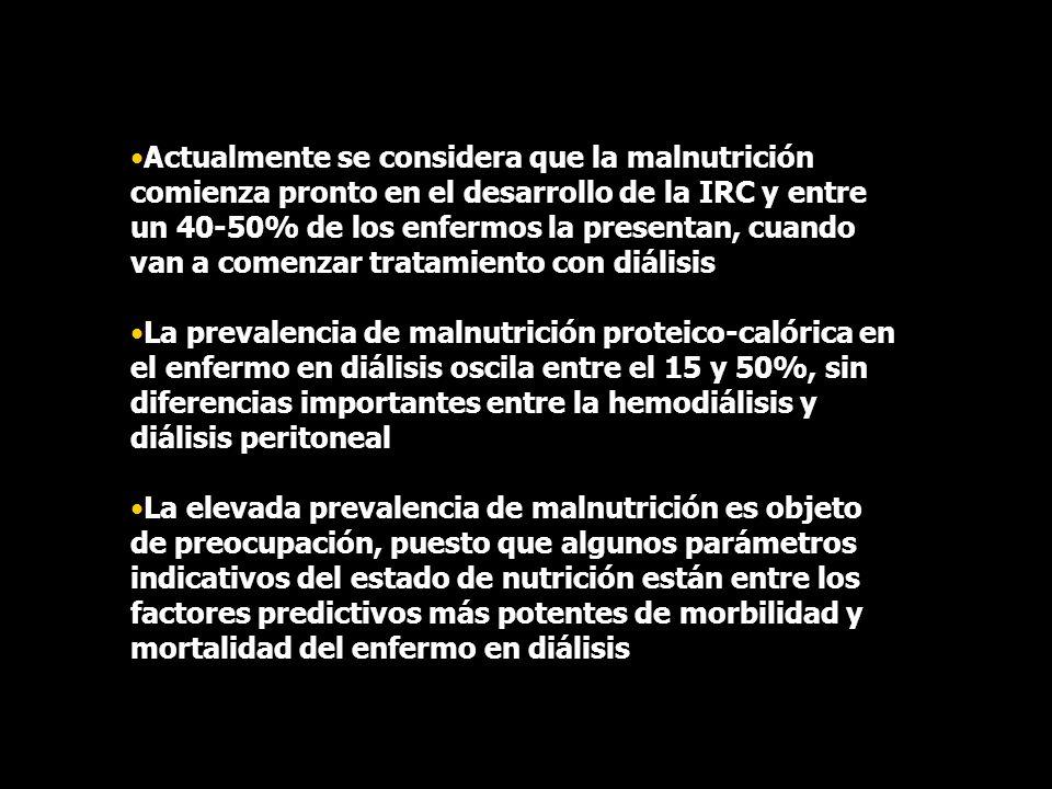 Actualmente se considera que la malnutrición comienza pronto en el desarrollo de la IRC y entre un 40-50% de los enfermos la presentan, cuando van a c