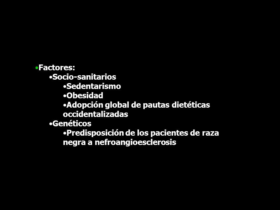 Factores: Socio-sanitarios Sedentarismo Obesidad Adopción global de pautas dietéticas occidentalizadas Genéticos Predisposición de los pacientes de ra