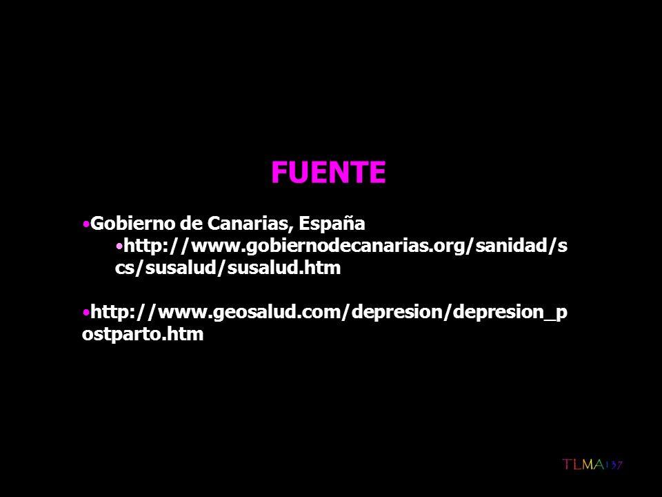 FUENTE Gobierno de Canarias, España http://www.gobiernodecanarias.org/sanidad/s cs/susalud/susalud.htm http://www.geosalud.com/depresion/depresion_p o