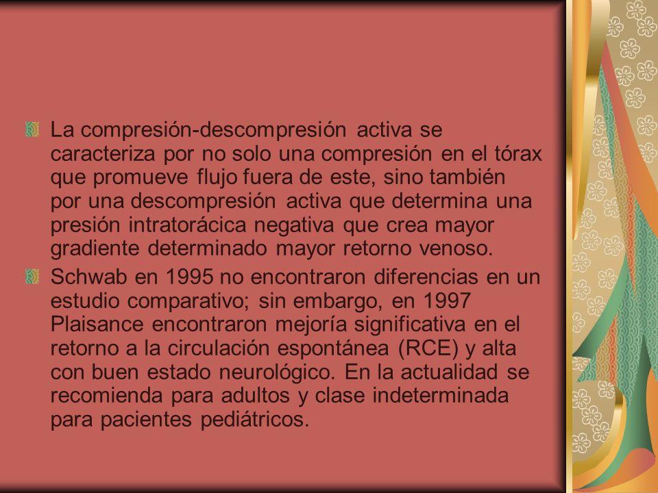 La compresión-descompresión activa se caracteriza por no solo una compresión en el tórax que promueve flujo fuera de este, sino también por una descom