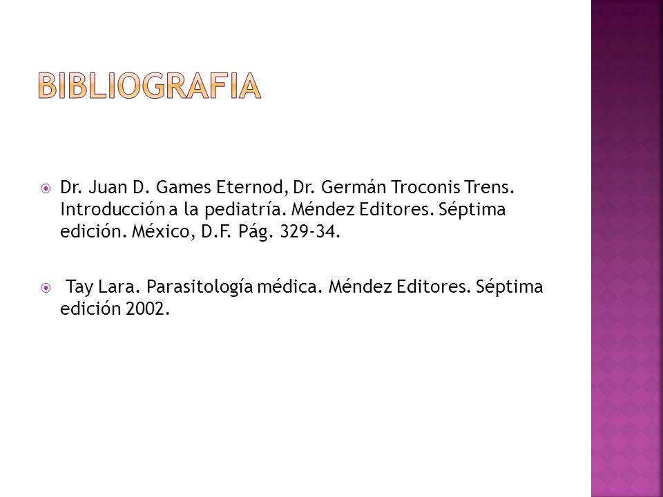 Dr. Juan D. Games Eternod, Dr. Germán Troconis Trens. Introducción a la pediatría. Méndez Editores. Séptima edición. México, D.F. Pág. 329-34. Tay Lar