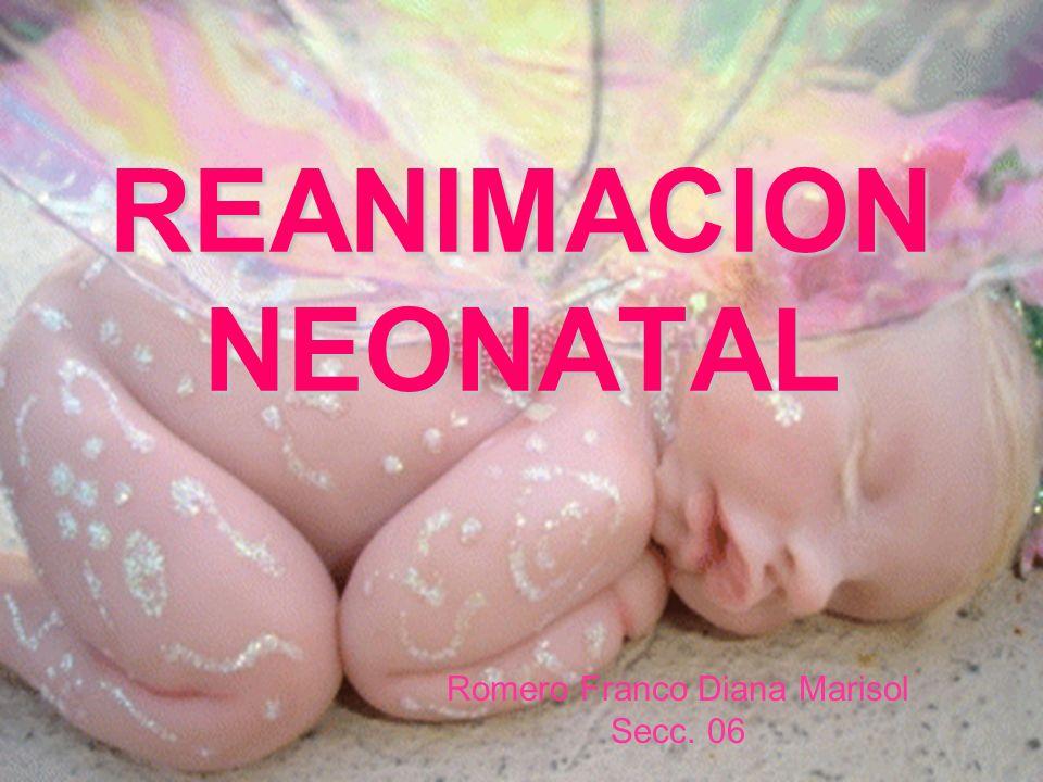 Existen eventos que condicionan hipoxia y/o hipo perfusión intrauterina Se manifiestan al nacimiento: * Apnea * Apnea * Asfixia * Asfixia Medidas de Medidas de reanimación neonatal reanimación neonatal Disminuir el riesgo de complicaciones y mejoren el pronostico.