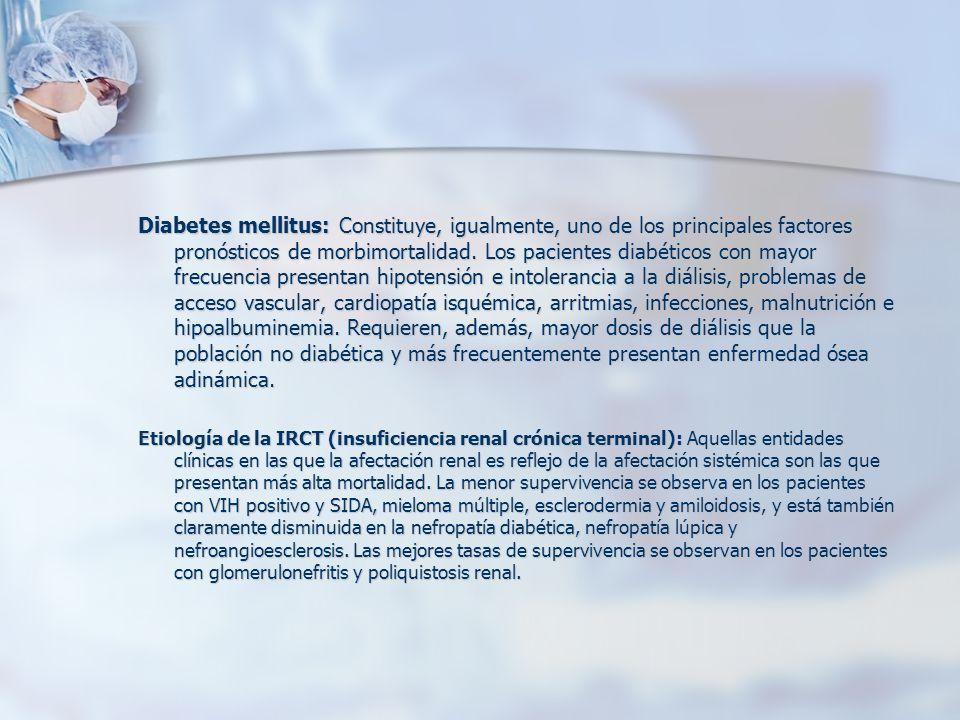 Diabetes mellitus: Constituye, igualmente, uno de los principales factores pronósticos de morbimortalidad. Los pacientes diabéticos con mayor frecuenc