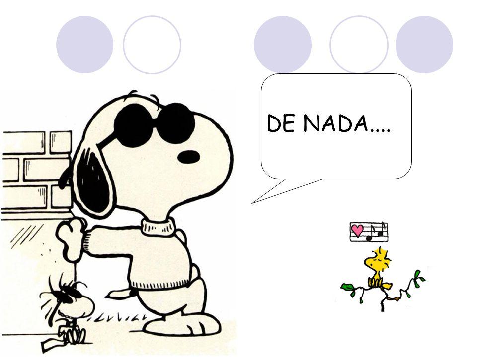 DE NADA....
