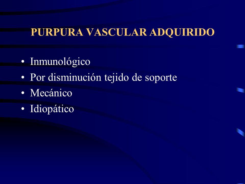 PURPURA VASCULAR CONGENITO Localización:múltiples, frente, pómulos, nariz, mentón, orejas, dedos y mucosas. Presentación:hemorragias localizadas (epis