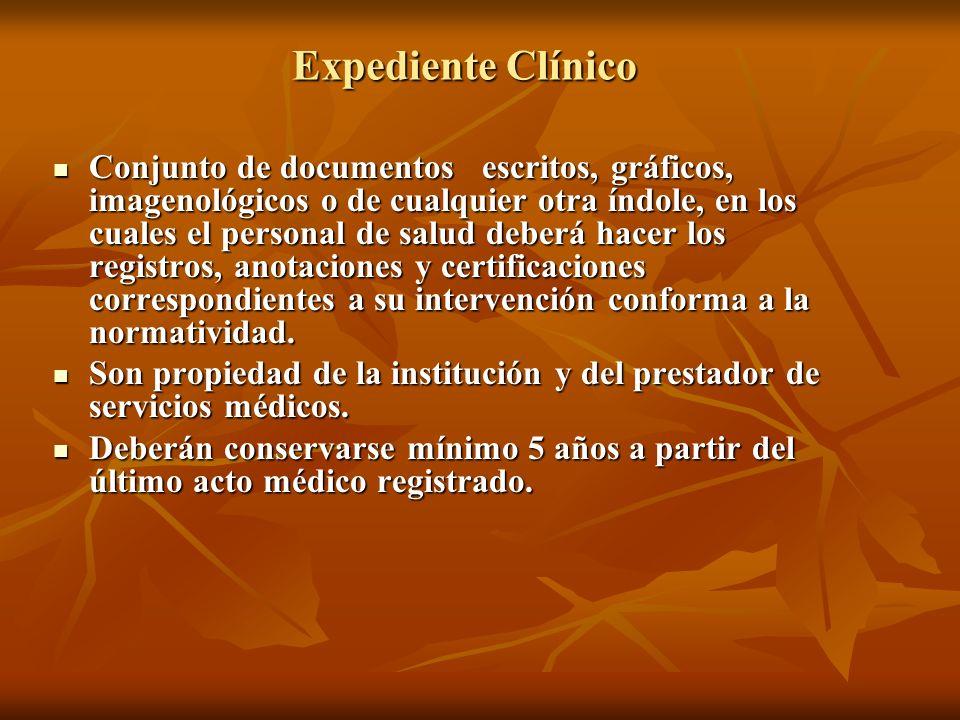 Expediente Clínico Conjunto de documentos escritos, gráficos, imagenológicos o de cualquier otra índole, en los cuales el personal de salud deberá hac