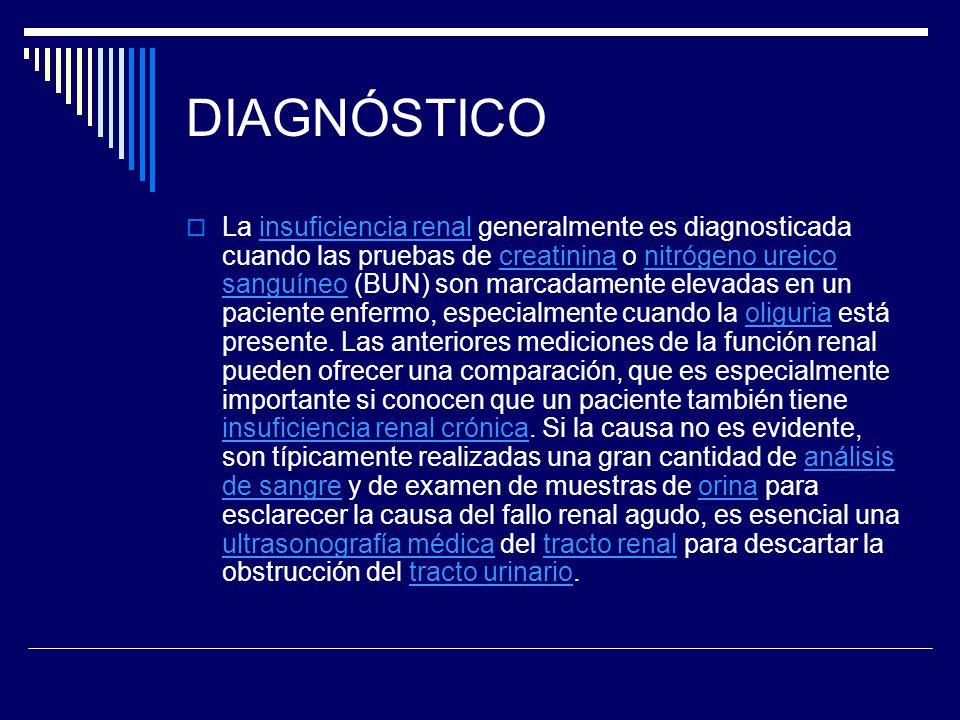 Los criterios del consenso para la diagnostico de IRA son: Riesgo: creatinina del suero incrementada 1,5 veces o la producción de la orina de < 0,5 ml/kg del peso corporal para 6 horas Lesión: la creatinina 2,0 veces o producción de la orina < 0,5 ml/kg para 12 h Falla: la creatinina 3,0 veces o creatinina > 355 μmol/l (con una subida de > 44) o salida de orina debajo de 0,3 ml/kg para 24 h Pérdida: IRA persistentes o más de cuatro semanas de pérdida completa de la función del riñón