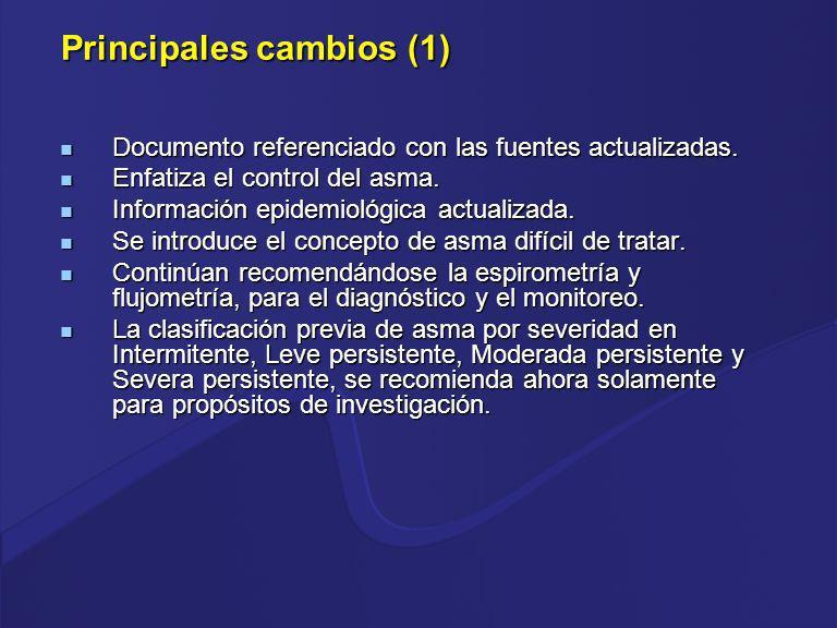 Principales cambios (1) Documento referenciado con las fuentes actualizadas. Documento referenciado con las fuentes actualizadas. Enfatiza el control