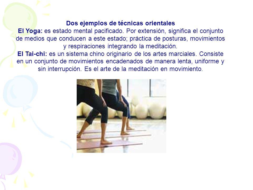 De origen occidental Las técnicas que siguen tienen en común el objetivo declarado de una educación del sistema neuro-muscular vía una toma de consciencia de nuestros hábitos posturales y nuestros movimientos.