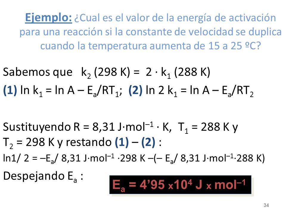 De la ecuación de Arrhenius se puede deducir que la constante de velocidad es: -Directamente proporcional a la frecuencia de los choques. -Mayor cuant