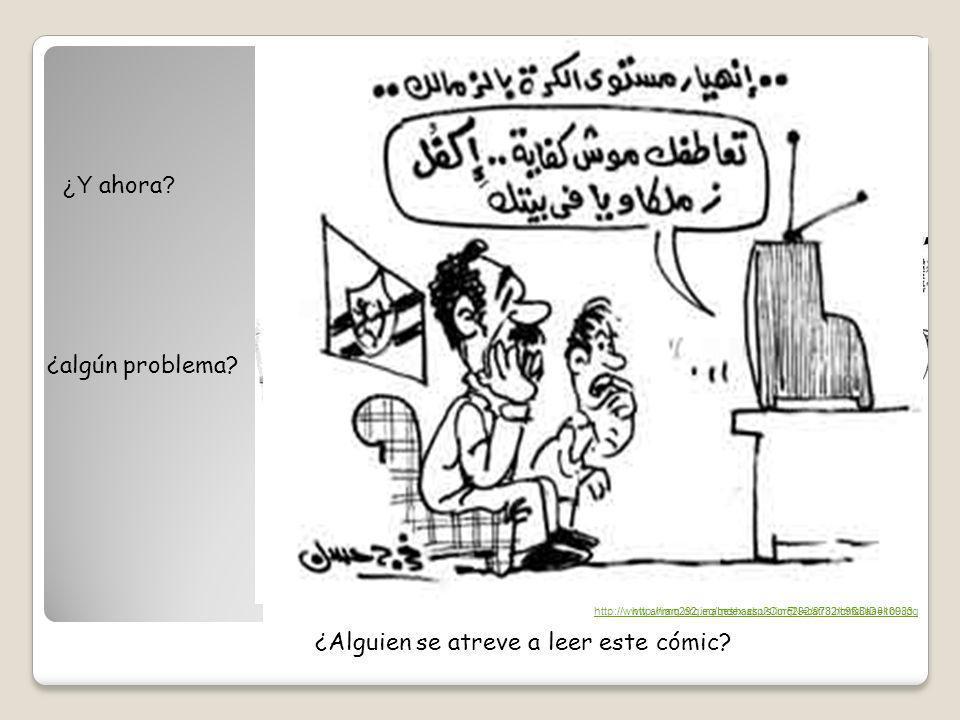 ¿Y ahora ? ¿algún problema? ¿Alguien se atreve a leer este cómic? http://www.ahram.org.eg/Index.asp?CurFN=catr3.htm&DID=10083http://img292.imageshack.