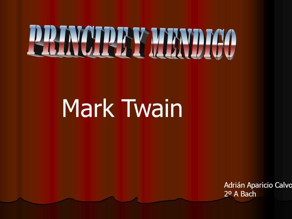 Mark Twain Adrián Aparicio Calvo 2º A Bach