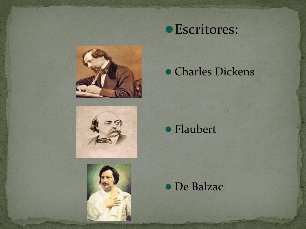 Escritores: Charles Dickens Flaubert De Balzac
