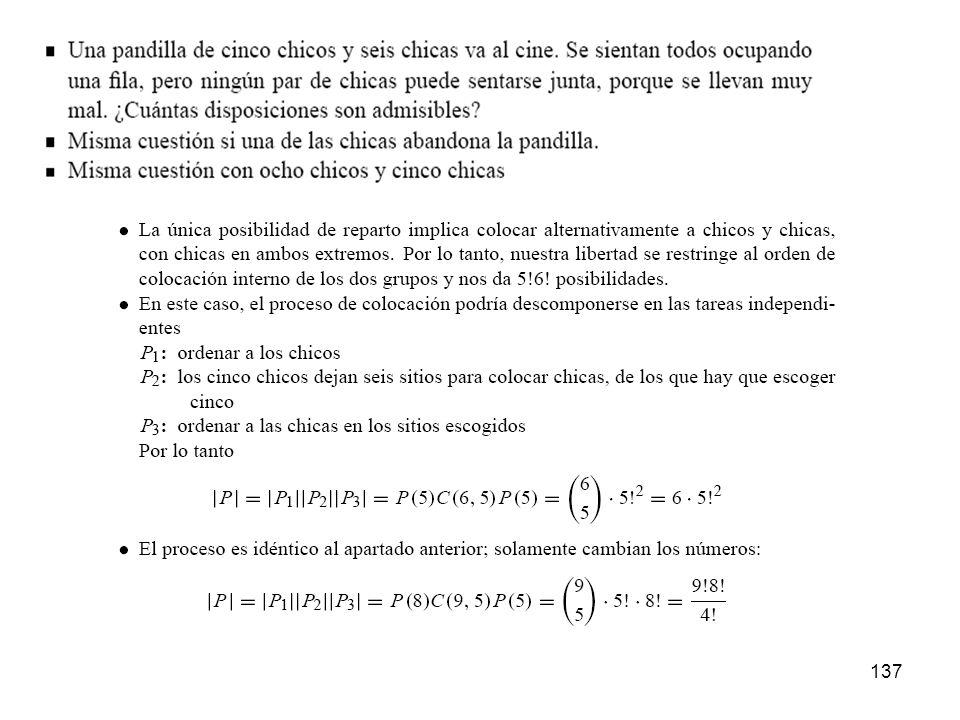 136 ¿De cuántas formas distintas se pueden acertar 9 resultados en una quiniela futbolística de 15 resultados? SOLUCIÓN: 1 15 resultados X(3 valores)