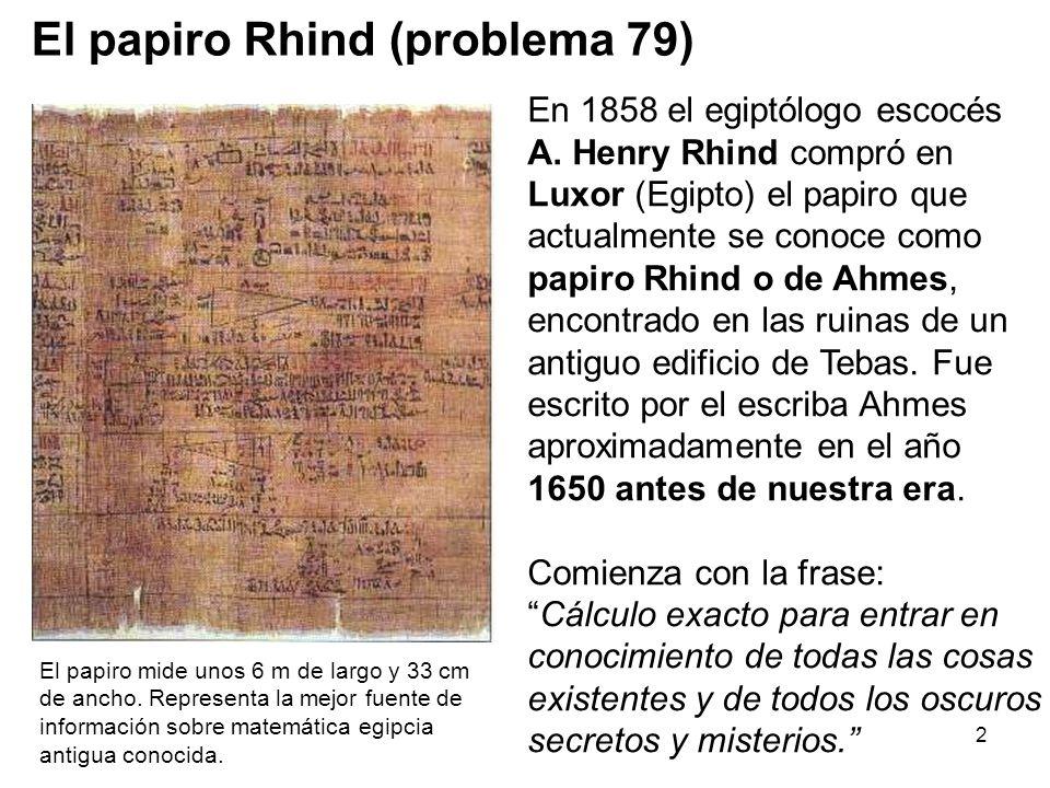 2 En 1858 el egiptólogo escocés A.